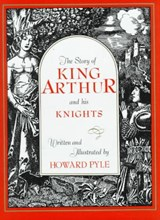 Story of King Arthur and His Knights | Howard Pyle |