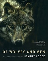 Of Wolves and Men | Barry Holstun Lopez |