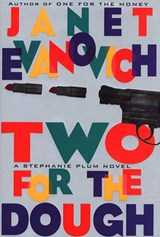 Two for the Dough | Janet Evanovich |