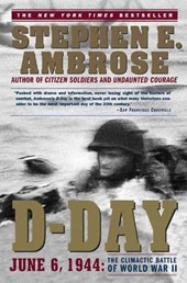 D-Day June 6, | Stephen E. Ambrose |