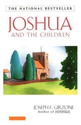 Joshua and the Children | Joseph F. Girzone |