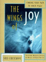 The Wings of Joy | Sri Chinmoy |
