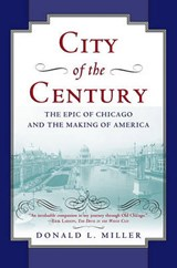 City of the Century | Donald L. Miller |