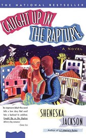 Caught Up in the Rapture | Sheneska Jackson |