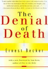 The Denial of Death | Ernest Becker & Sam Keen |