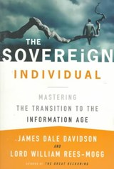 The Sovereign Individual | James Dale Davidson; William Rees-Mogg |