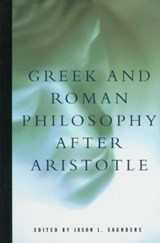 Greek and Roman Philosophy After Aristotle | Jason Lewis Saunders |
