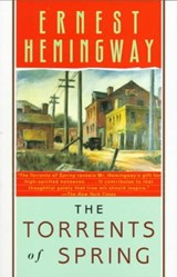The Torrents of Spring | Ernest Hemingway |
