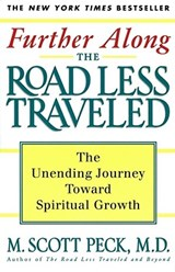Further Along the Road Less Traveled | M. Scott Peck |