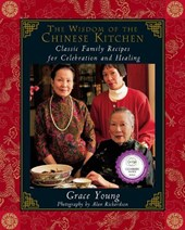 The Wisdom of the Chinese Kitchen | Grace Young |