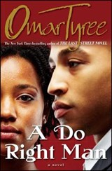 A Do Right Man | Omar Tyree |