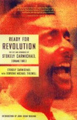 Ready for Revolution | Carmichael, Stokely ; Thelwell, Ekwueme Michael |