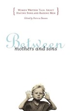 Between Mothers and Sons | Stevens |