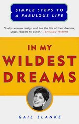 In My Wildest Dreams | Gail Blanke |