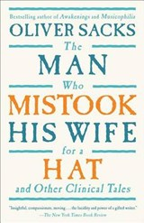 The Man Who Mistook His Wife for a Hat | Oliver W. Sacks |