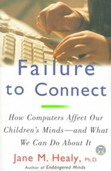 Failure to Connect | Jane M. Healy |