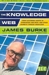 The Knowledge Web | James Burke |