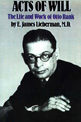 Acts of Will | E. James Lieberman |