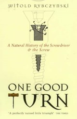 One Good Turn | Witold Rybczynski |