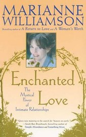 Enchanted Love | Marianne Williamson |