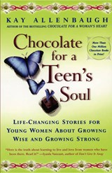 Chocolate for a Teen's Soul | Kay Allenbaugh |