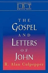 The Gospel and Letters of John | R. Alan Culpepper |