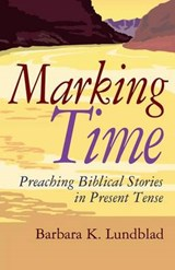 Marking Time | Barbara K. Lundblad |