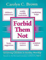 Forbid Them Not | Carolyn C. Brown |