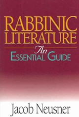 Rabbinic Literature | Jacob Neusner |