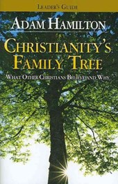 Christianity's Family Tree Leader's Guide