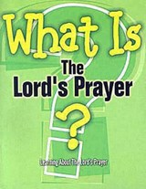 What Is the Lord's Prayer? | G. L. Reed |
