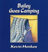 Bailey Goes Camping | Kevin Henkes |