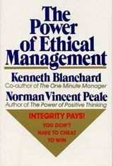 The Power of Ethical Management | Norman Vincent Peale |