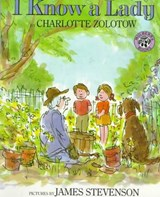 I Know a Lady | Charlotte Zolotow |