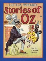 Little Wizard Stories of Oz | L. Frank Baum |