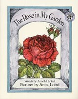 The Rose in My Garden | Arnold Lobel |