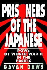 Prisoners of the Japanese | Gavan Daws |
