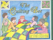 The Quilting Bee | Gail Gibbons |