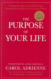 The Purpose of Your Life | Carol Adrienne |