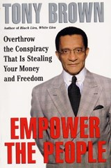 Empower the People | Tony Brown |