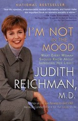 I'm Not in the Mood | Reichman, Judith, M.D. |