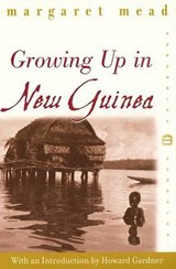 Growing Up in New Guinea | Margaret Mead |