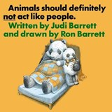 Animals Should Definitely Not Act Like People | Judith Barrett |