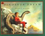 Dinosaur Dream | Dennis Nolan |