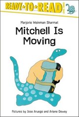 Mitchell Is Moving | Marjorie Weinman Sharmat |