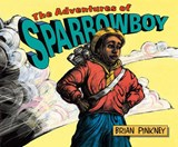 The Adventures of Sparrowboy | J. Brian Pinkney |