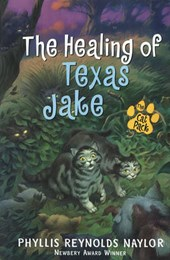 The Healing of Texas Jake | Phyllis Reynolds Naylor |