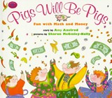 Pigs Will Be Pigs | Amy Axelrod |