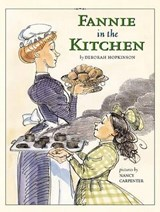 Fannie in the Kitchen | Deborah Hopkinson |