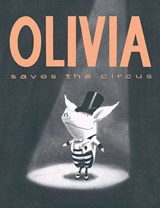 Olivia Saves the Circus | Ian Falconer |